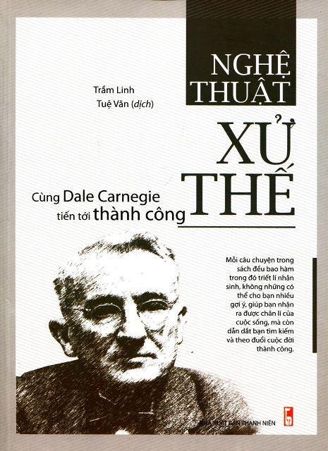 Lifestyle designQuà Tặng 3-Nghệ Thuật Xử Thế – Cùng Dale Carnegie Tiến Tới Thành Công